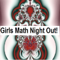 Girls Math Night Out