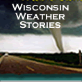 Wisconsin Weather Stories